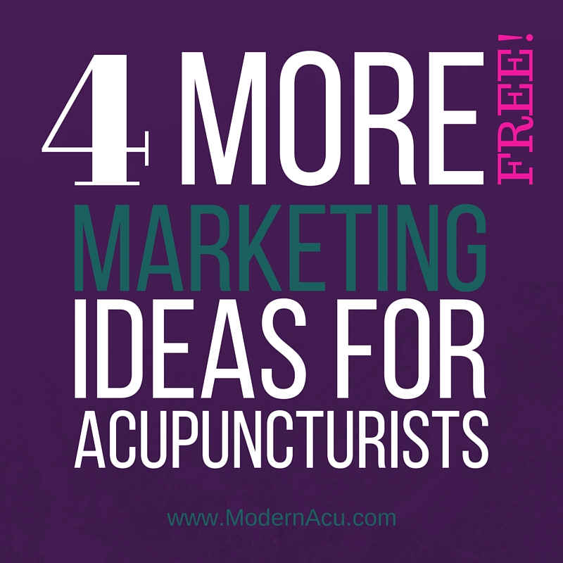 modern acupuncture four more free marketing ideas acupuncturists Top Result 20 Best Of Free Marketing Ideas Gallery 2017 Kqk9